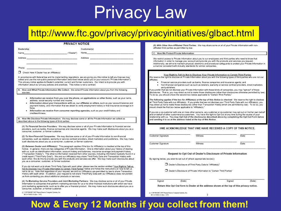 Privacy Law http://www.ftc.gov/privacy/privacyinitiatives/glbact.html