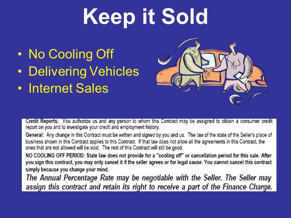 Keep it Sold No Cooling Off Delivering Vehicles Internet Sales