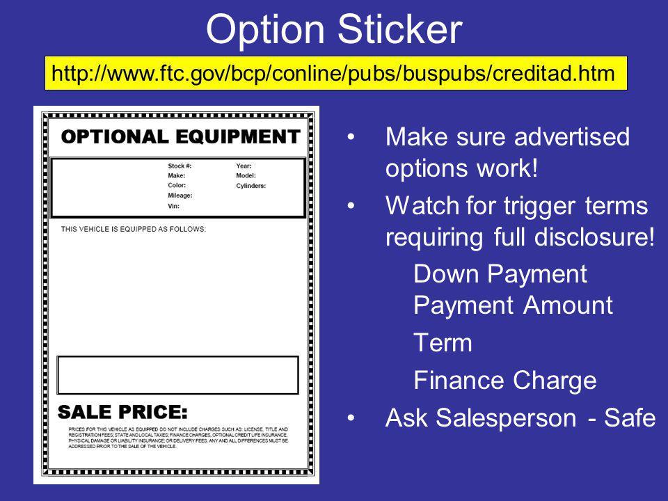 Option Sticker Make sure advertised options work!