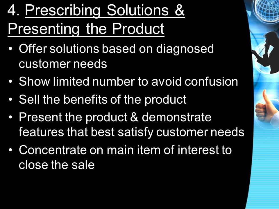 4. Prescribing Solutions & Presenting the Product