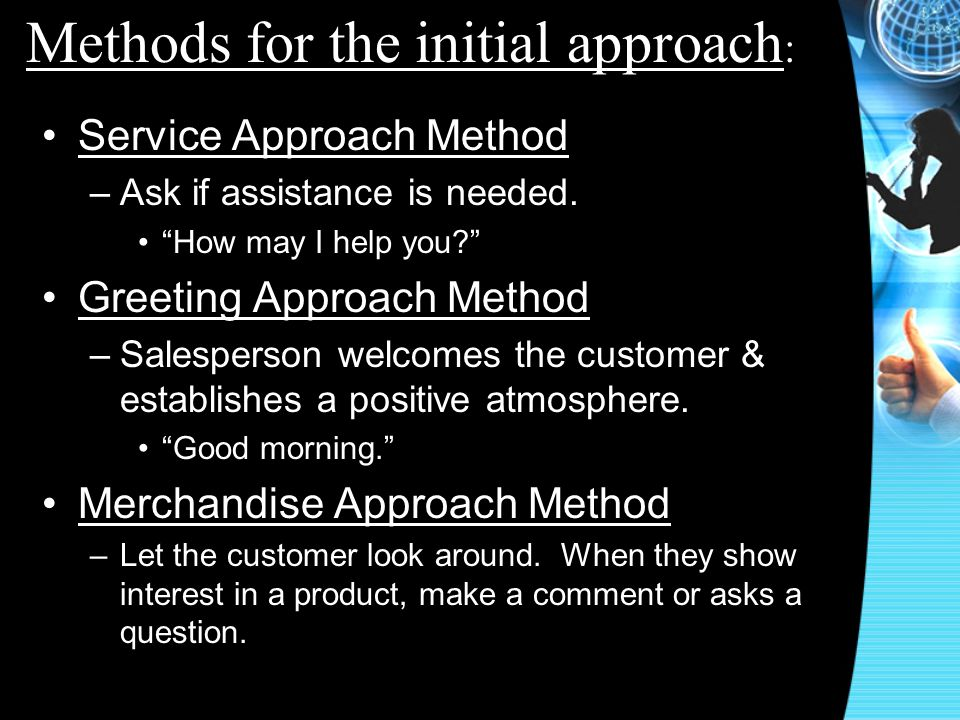 Methods for the initial approach: