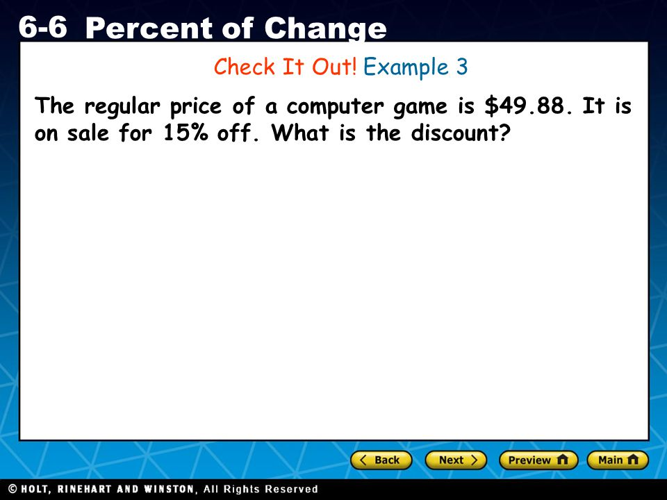 Check It Out. Example 3 The regular price of a computer game is $49.88.