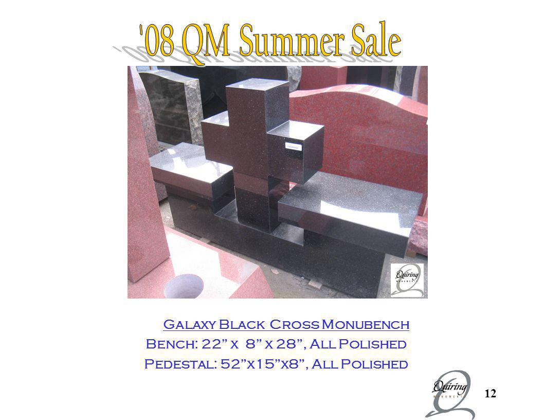 Cross Monubench 08 QM Summer Sale Galaxy Black Cross Monubench
