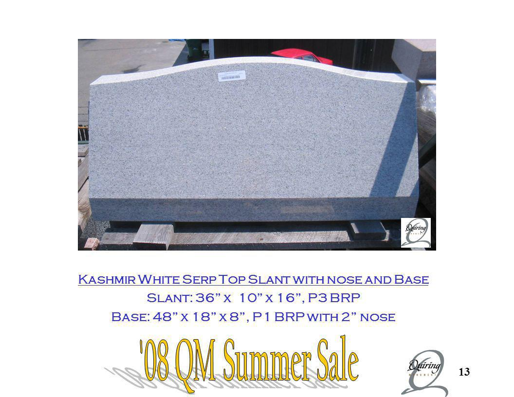 Kashmir Slant and Base 08 QM Summer Sale