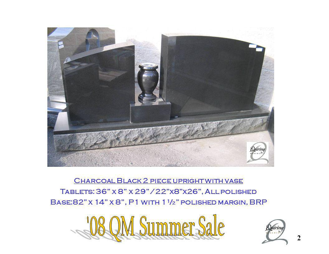 08 QM Summer Sale Charcoal Black 2 piece upright with vase