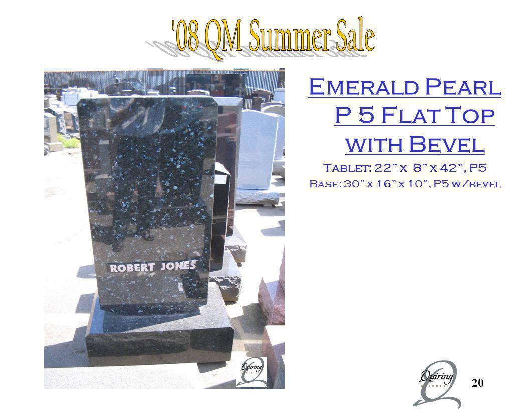 Emeral Pearl P5 Flat Bevel