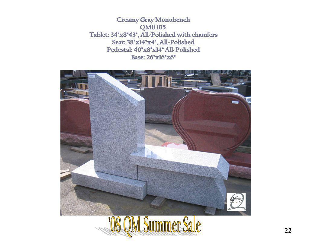 08 QM Summer Sale Creamy Gray Monubench QMB 105