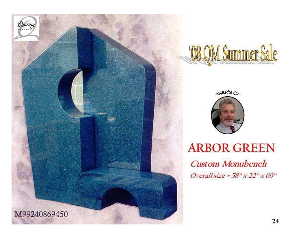 08 QM Summer Sale ARBOR GREEN Custom Monubench Designer s Choice