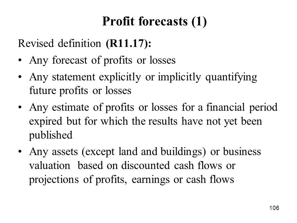Profit forecasts (1) Revised definition (R11.17):