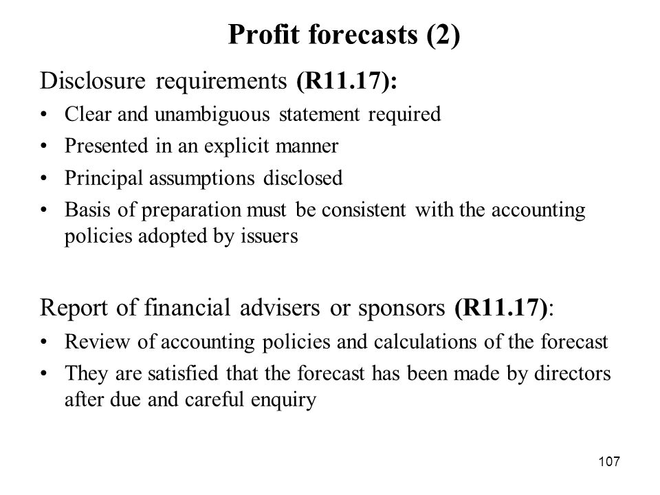 Profit forecasts (2) Disclosure requirements (R11.17):