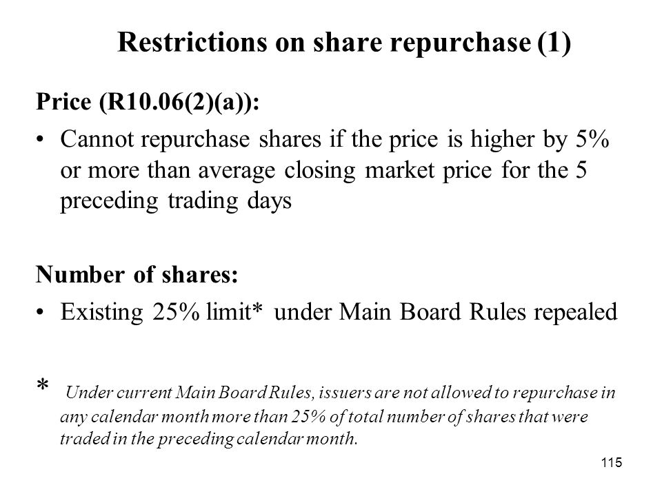 Restrictions on share repurchase (1)