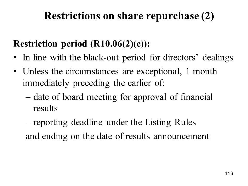 Restrictions on share repurchase (2)