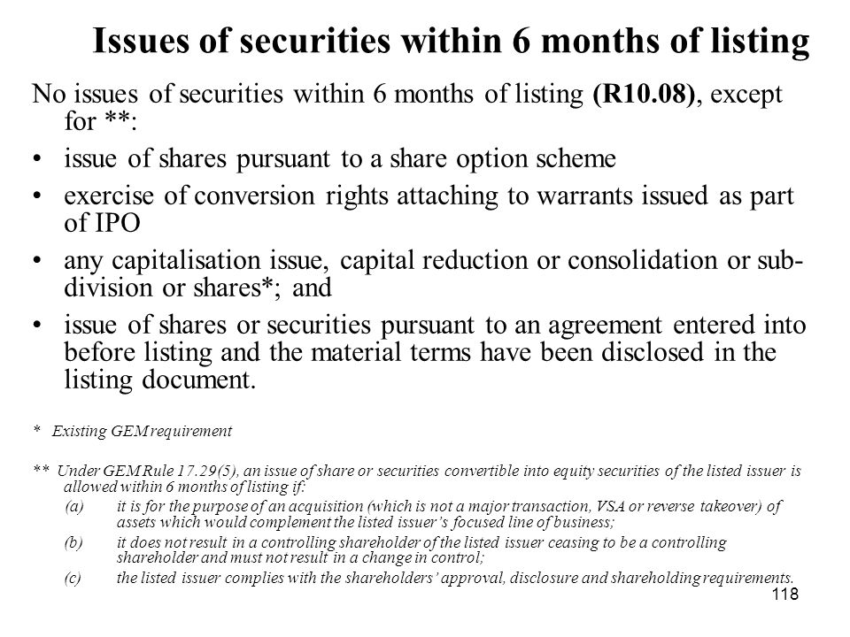 Issues of securities within 6 months of listing