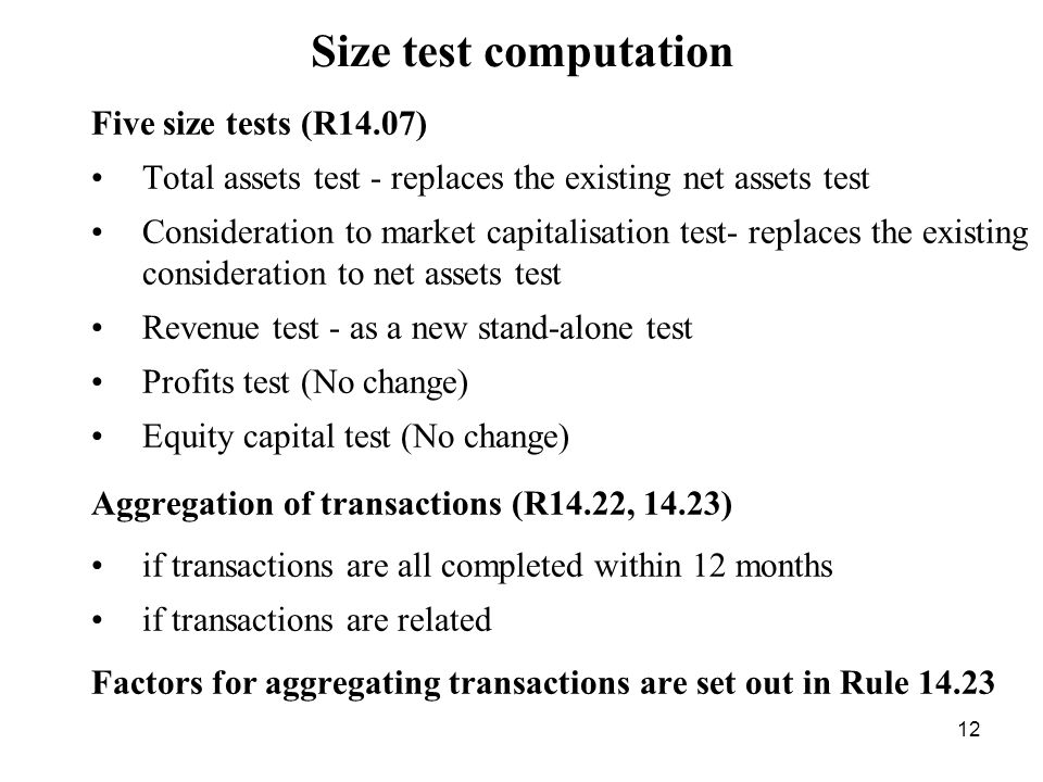 Size test computation Five size tests (R14.07)