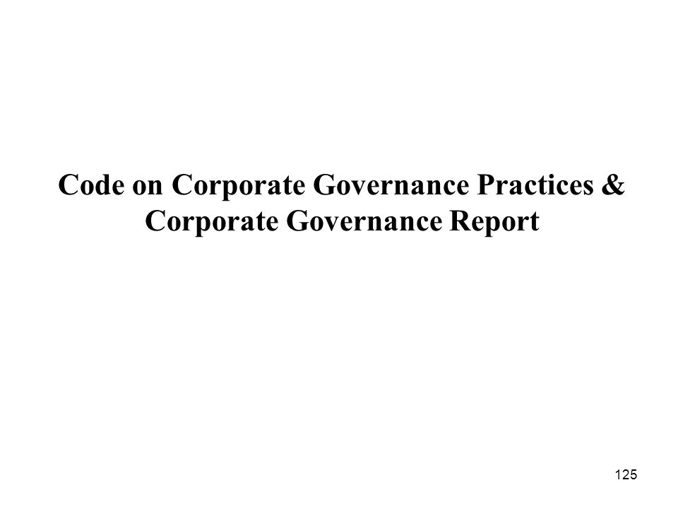 Code on Corporate Governance Practices & Corporate Governance Report