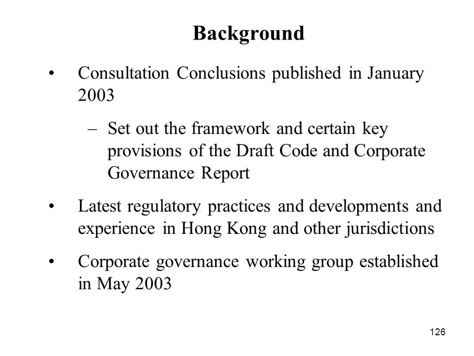 Background Consultation Conclusions published in January 2003