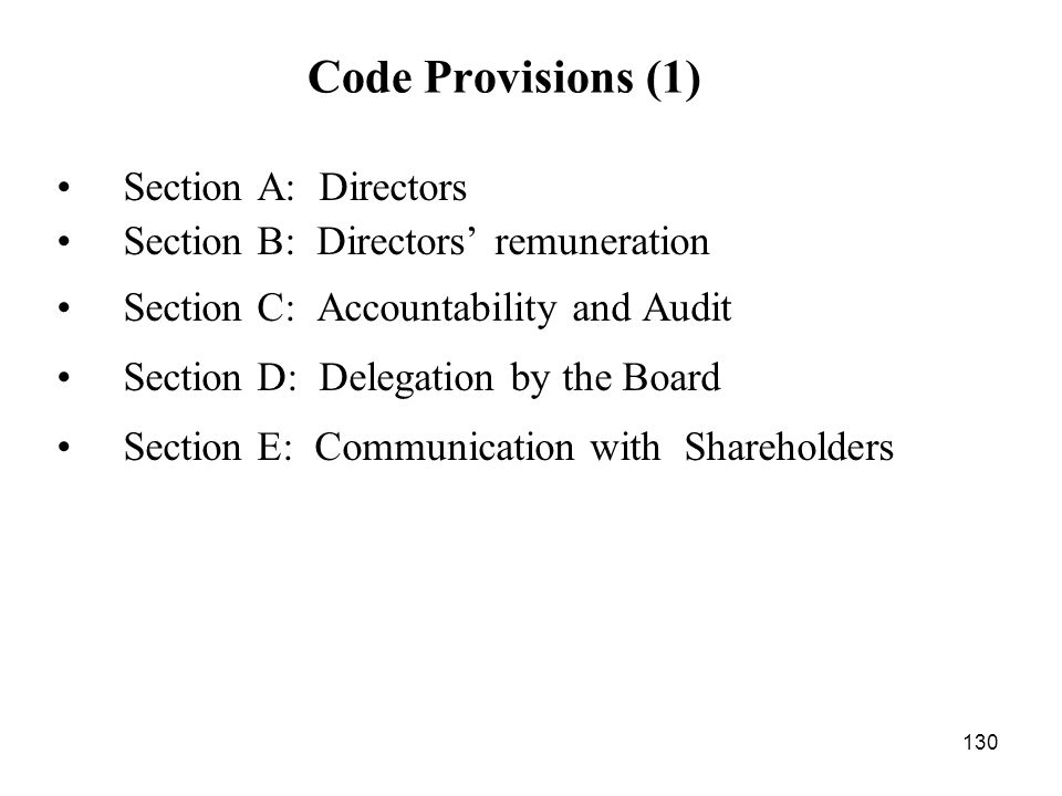 Code Provisions (1) Section A: Directors