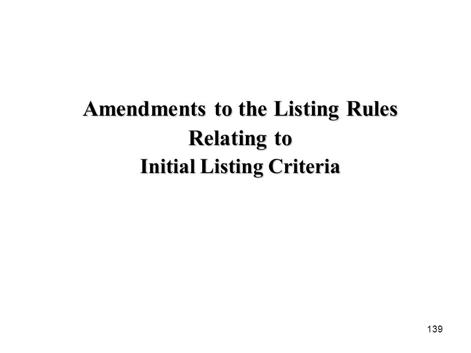 Amendments to the Listing Rules Relating to Initial Listing Criteria