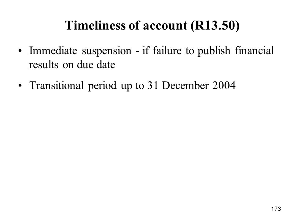 Timeliness of account (R13.50)