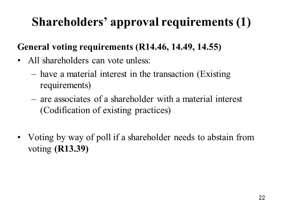 Shareholders' approval requirements (1)