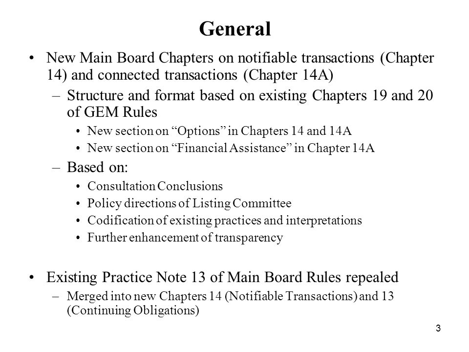 General New Main Board Chapters on notifiable transactions (Chapter 14) and connected transactions (Chapter 14A)