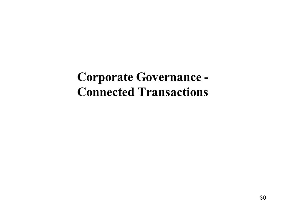 Corporate Governance - Connected Transactions