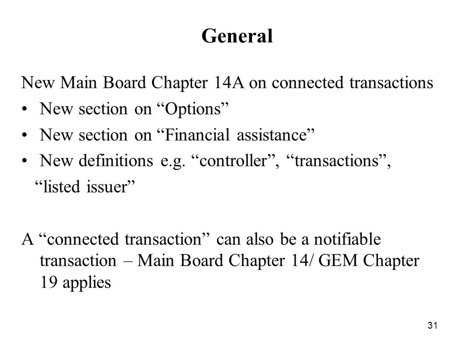 General New Main Board Chapter 14A on connected transactions