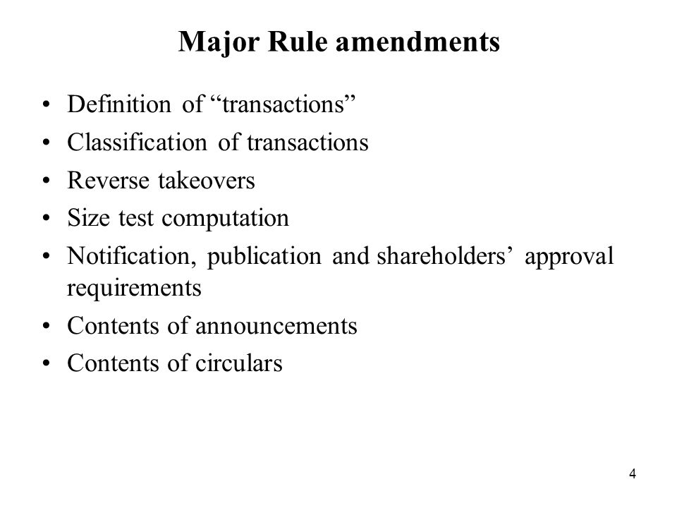Major Rule amendments Definition of transactions