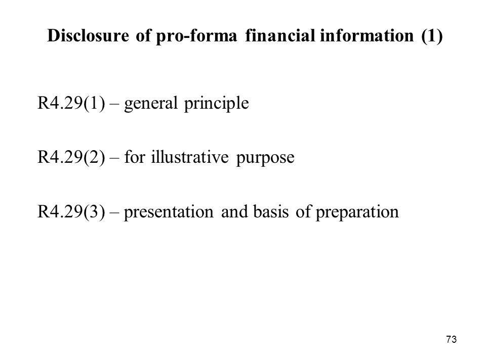 Disclosure of pro-forma financial information (1)
