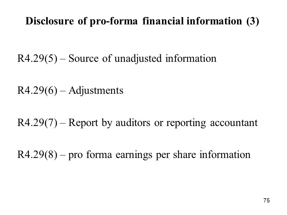 Disclosure of pro-forma financial information (3)