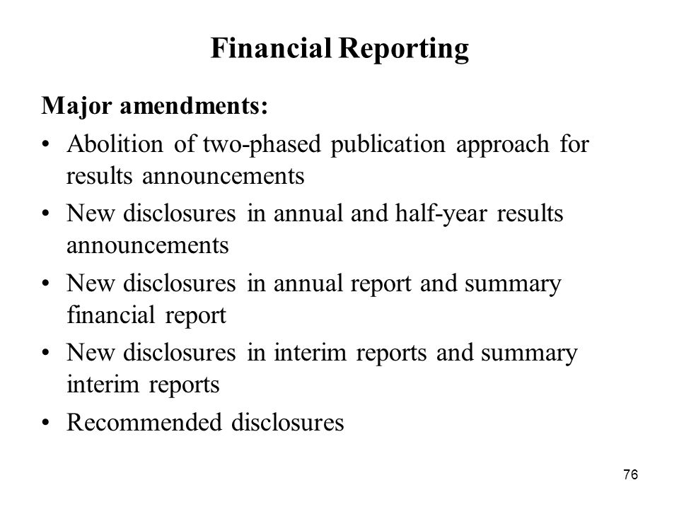 Financial Reporting Major amendments: