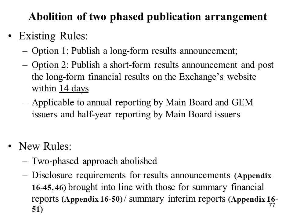 Abolition of two phased publication arrangement