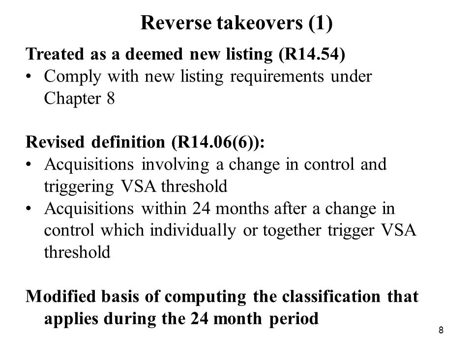 Reverse takeovers (1) Treated as a deemed new listing (R14.54)