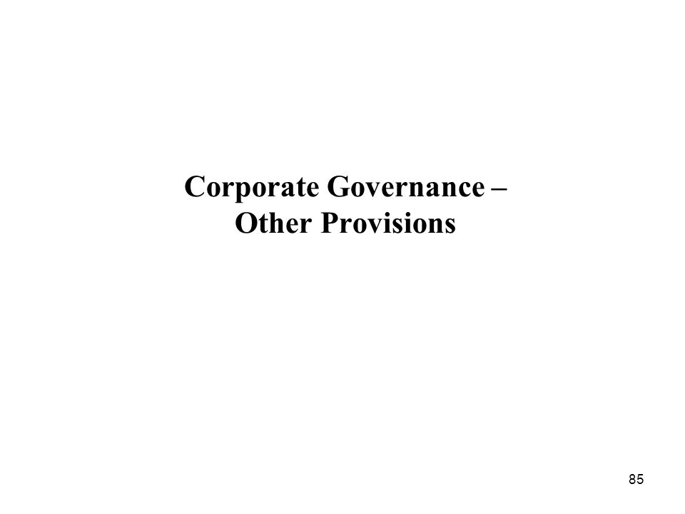 Corporate Governance – Other Provisions