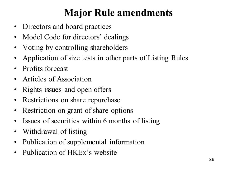 Major Rule amendments Directors and board practices