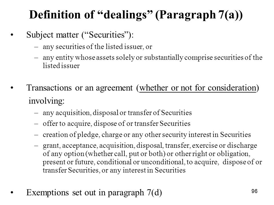 Definition of dealings (Paragraph 7(a))