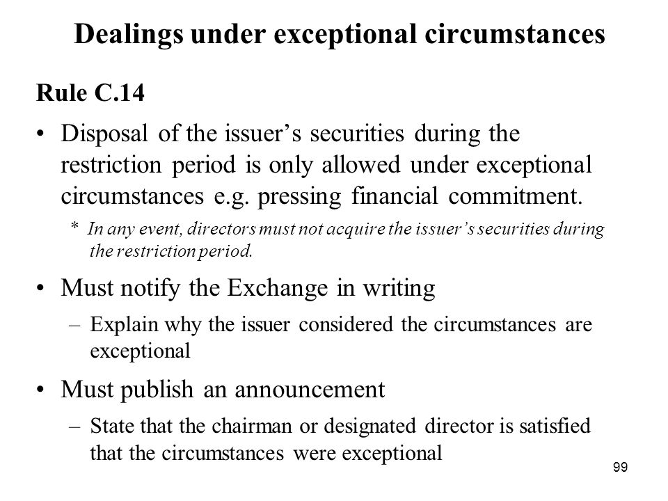 Dealings under exceptional circumstances
