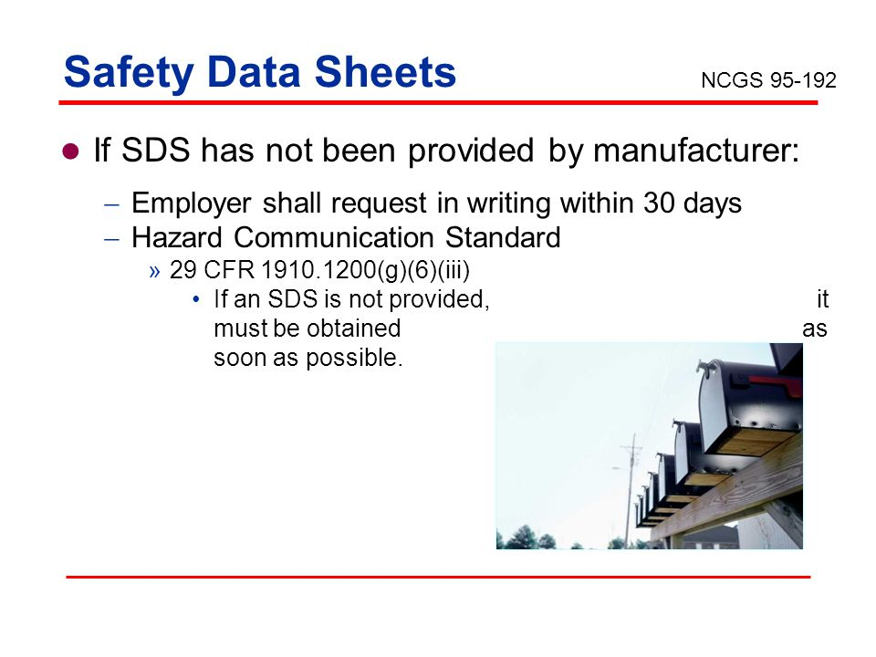 Safety Data Sheets If SDS has not been provided by manufacturer: