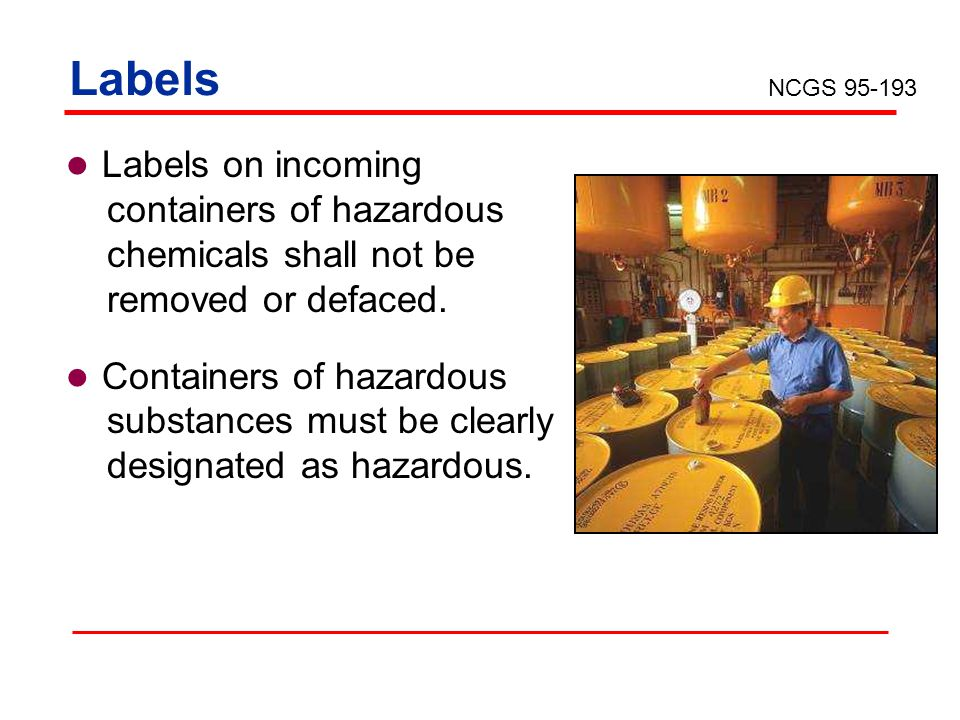 Labels Labels on incoming containers of hazardous