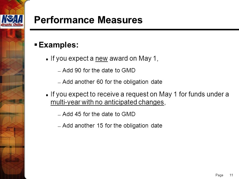 Performance Measures Examples: If you expect a new award on May 1,