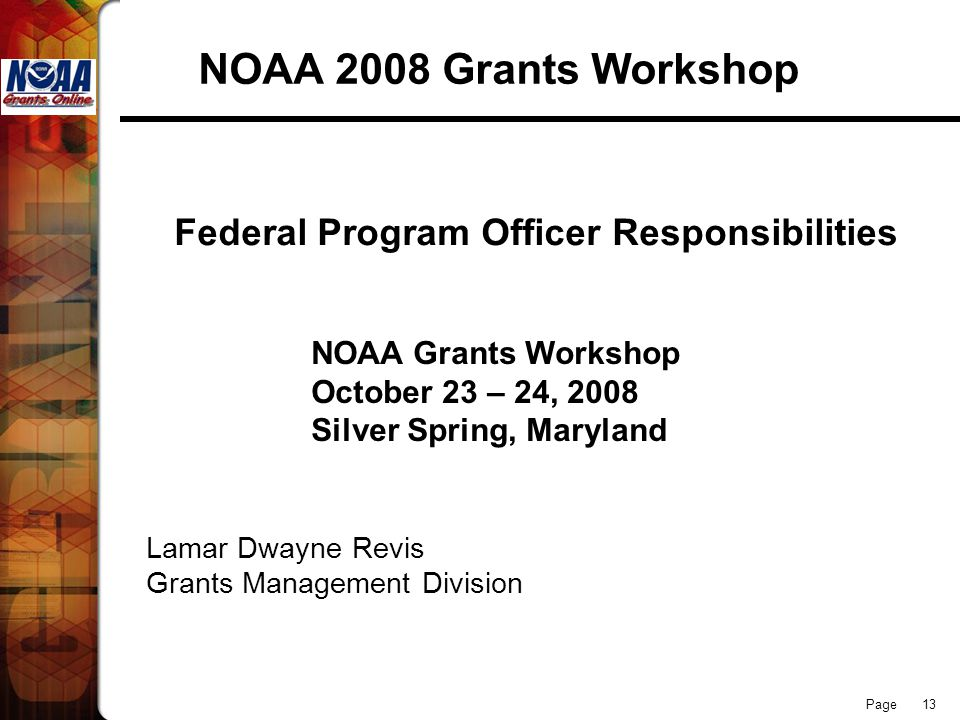 NOAA 2008 Grants Workshop Federal Program Officer Responsibilities