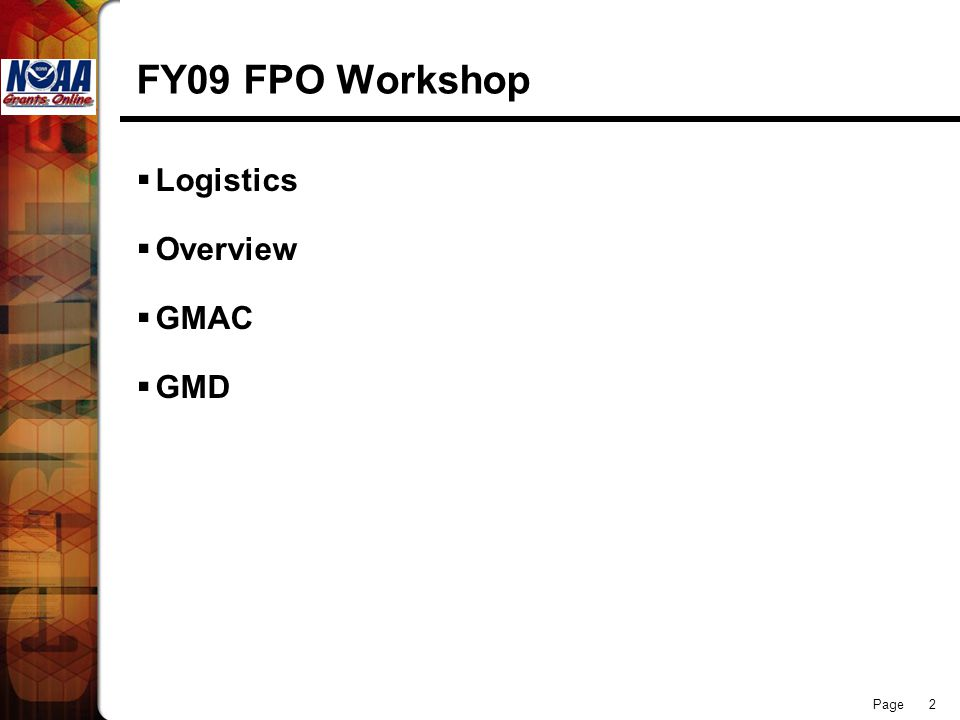 FY09 FPO Workshop Logistics Overview GMAC GMD