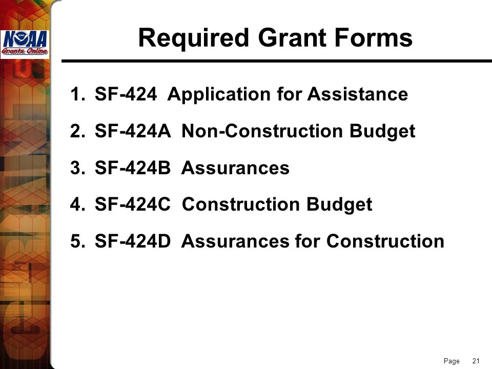 Required Grant Forms SF-424 Application for Assistance
