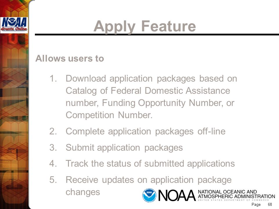 Apply Feature Grants Online Allows users to