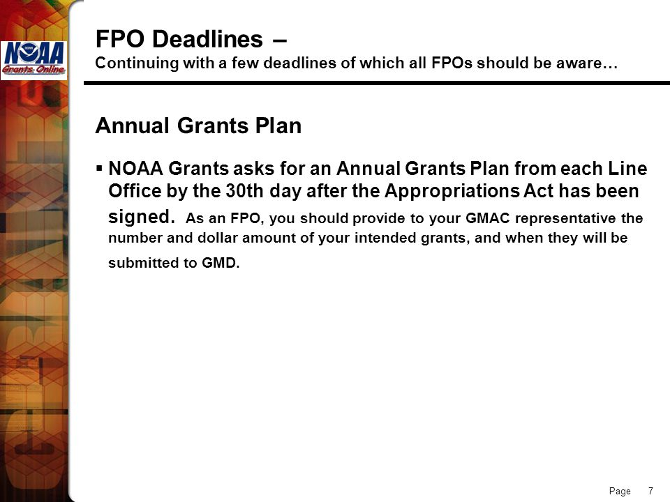 FPO Deadlines – Continuing with a few deadlines of which all FPOs should be aware…