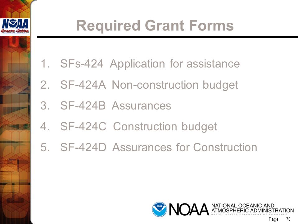Required Grant Forms Grants Online SFs-424 Application for assistance
