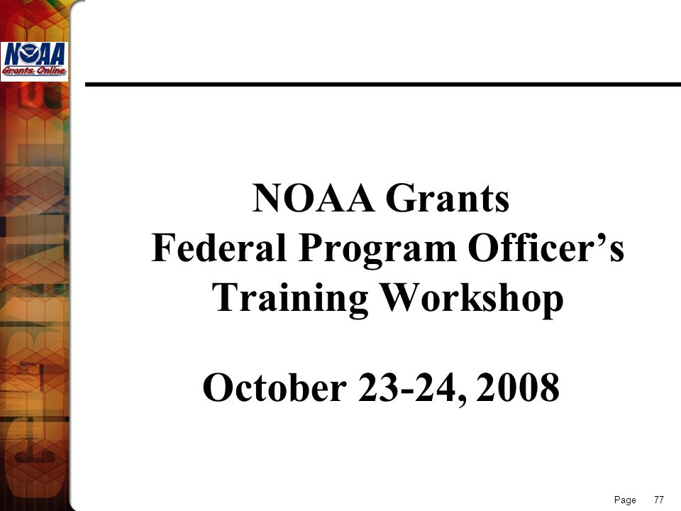 NOAA Grants Federal Program Officer's Training Workshop