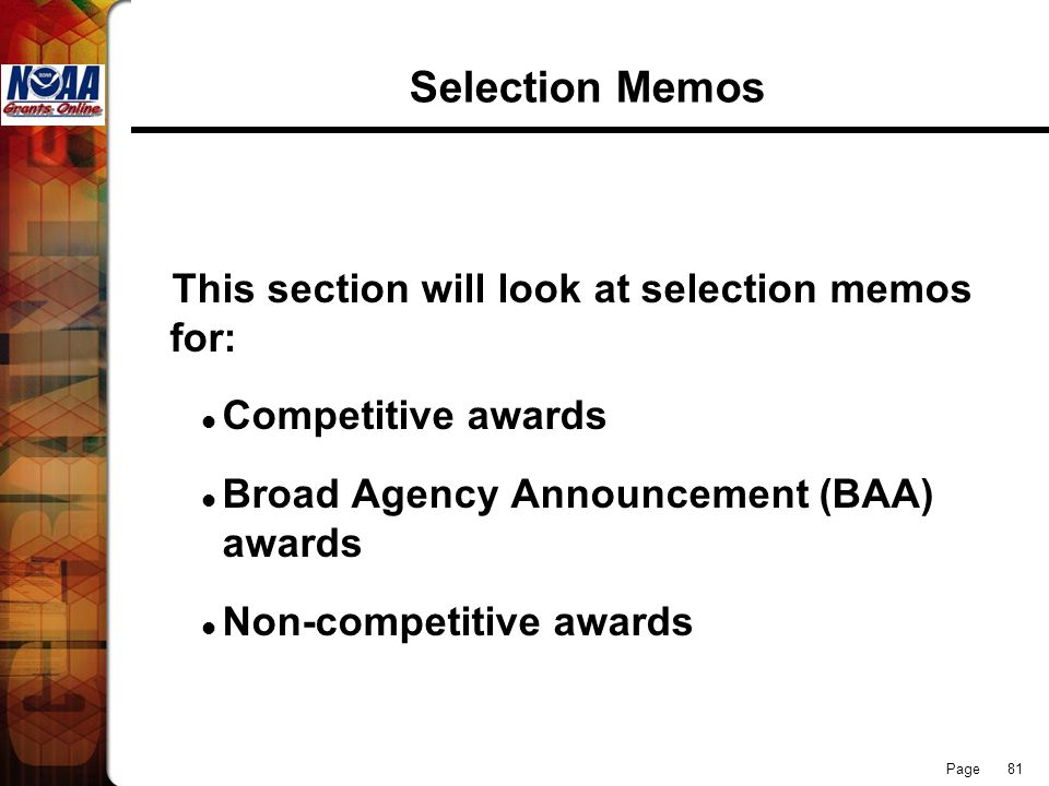 Selection Memos This section will look at selection memos for: