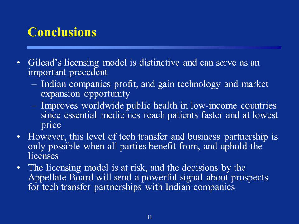 Conclusions Gilead's licensing model is distinctive and can serve as an important precedent.