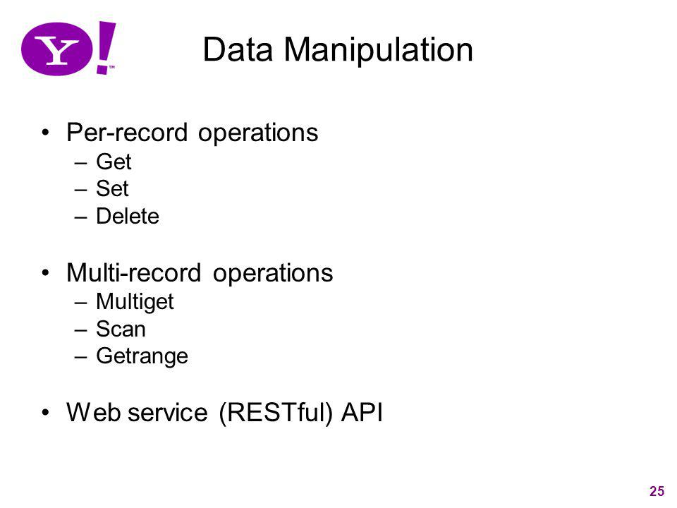 Data Manipulation Per-record operations Multi-record operations